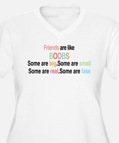 Friends are like boobs Plus Size T-Shirt