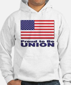 Proud to be Union Hoodie