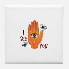 I See You Tile Coaster