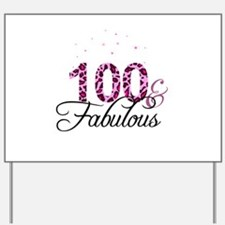 100 and Fabulous Yard Sign