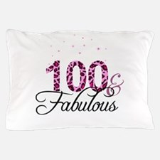 100 and Fabulous Pillow Case