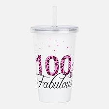 100 and Fabulous Acrylic Double-wall Tumbler