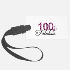 100 and Fabulous Luggage Tag