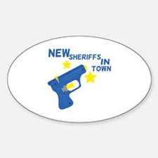 New Sheriffs In Town Decal