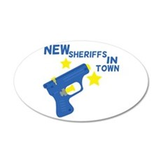 New Sheriffs In Town Wall Decal