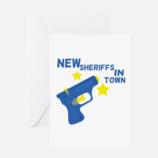 New Sheriffs In Town Greeting Cards