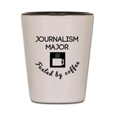 Journalism Major Fueled By Coffee Shot Glass