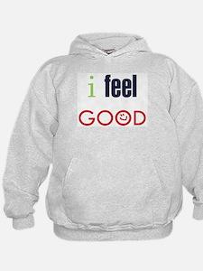 I Feel Good Living Med Free Design #2 Hoodie