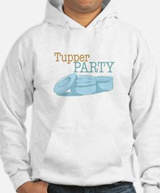 Tupper Party Hoodie
