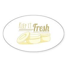 Keep It Fresh Decal