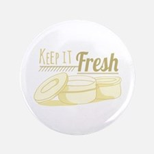 Keep It Fresh Button