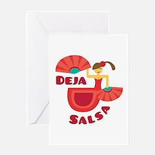 Deja Salsa Greeting Cards