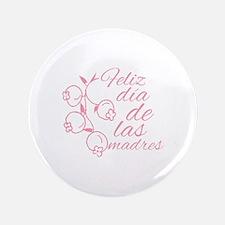 Dia De Las Madres Button