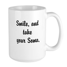 Smile, and take your Soma Mugs