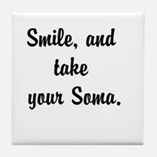 Smile, and take your Soma Tile Coaster