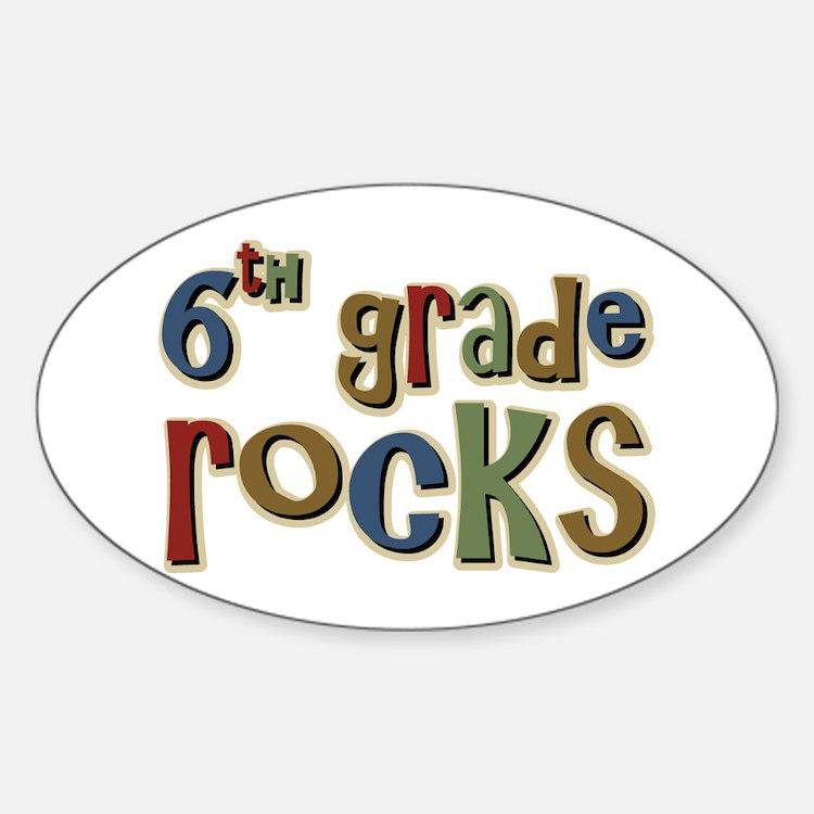 6th Grade Rocks Sixth School Oval Decal