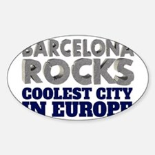 Barcelona Rocks Coolest City in Europe Decal