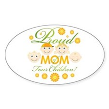 Proud Mom of 4 Oval Decal