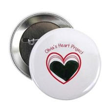 "Olivia's Heart Project 2.25"" Button"