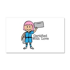 Certified With Love Car Magnet 20 x 12