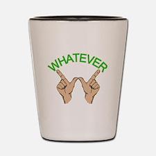 Whatever Shot Glass
