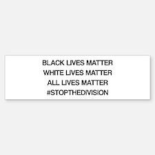 All Lives Matter Bumper Bumper Bumper Sticker