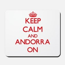 Keep calm and Andorra ON Mousepad