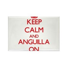 Keep calm and Anguilla ON Magnets