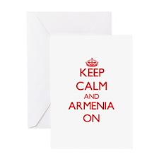 Keep calm and Armenia ON Greeting Cards