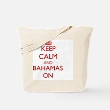 Keep calm and Bahamas ON Tote Bag