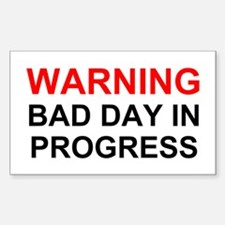Bad Day Rectangle Decal