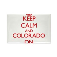 Keep calm and Colorado ON Magnets