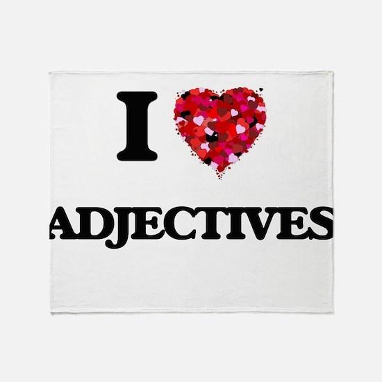 I Love Adjectives Throw Blanket