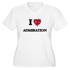I Love Admiration Plus Size T-Shirt