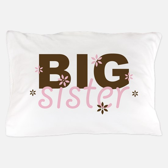 Big Sister Pillow Case