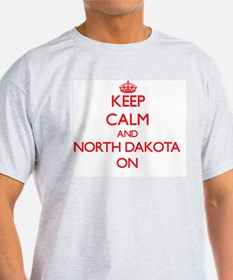 Keep calm and North Dakota ON T-Shirt