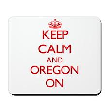 Keep calm and Oregon ON Mousepad