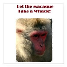 "Macaque Whack! Square Car Magnet 3"" x 3"""