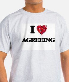 I Love Agreeing T-Shirt