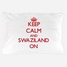 Keep calm and Swaziland ON Pillow Case