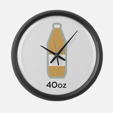 40 ounce beer Large Wall Clock
