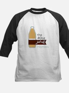 40 ounce beer: Just Add Homies Baseball Jersey