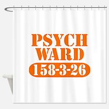 Psych Ward Shower Curtain