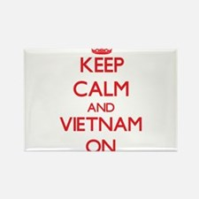 Keep calm and Vietnam ON Magnets