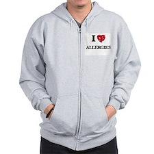 I Love Allergies Zip Hoodie