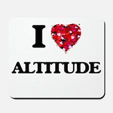 I Love Altitude Mousepad