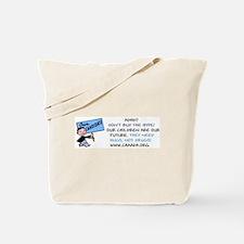 Children are our future Tote Bag