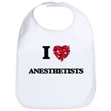I Love Anesthetists Bib