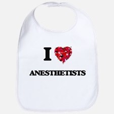 I Love Anesthetists Bib