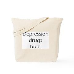 Depression Drugs Hurt (w/ url on back) Tote Bag